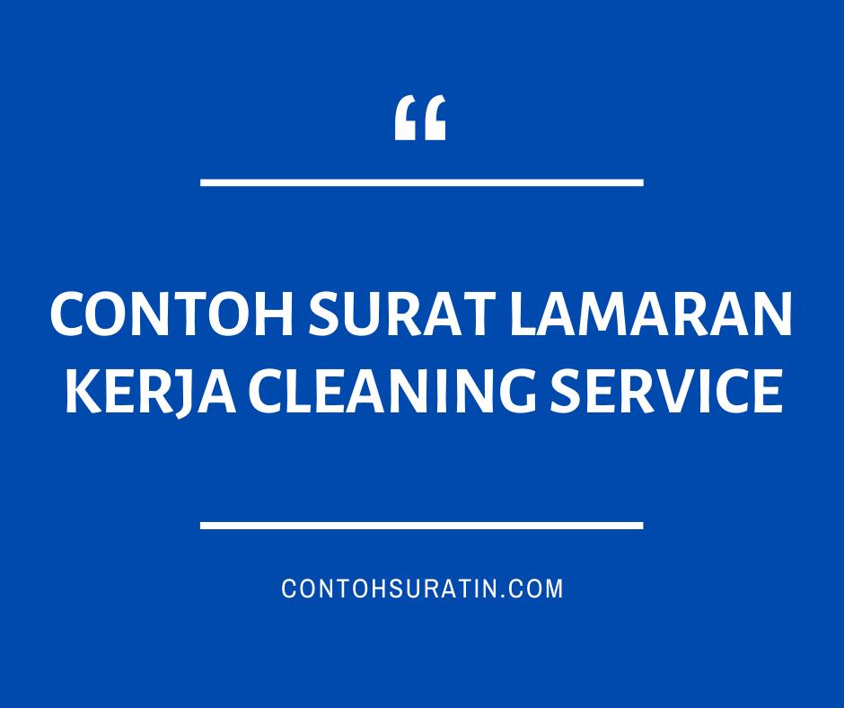 10 Contoh Surat Lamaran Kerja Cleaning Service Dan Penjelasannya