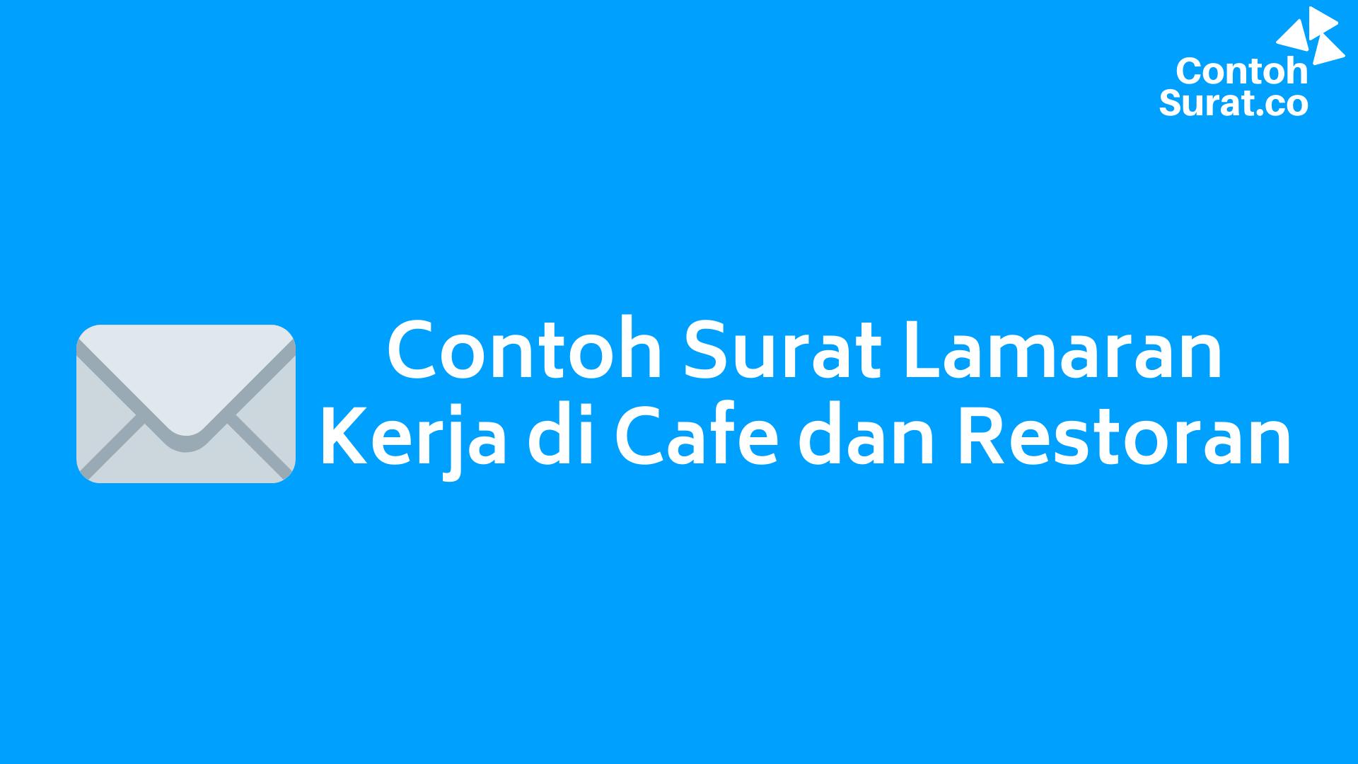 Contoh Surat Lamaran Kerja di Cafe dan Restoran