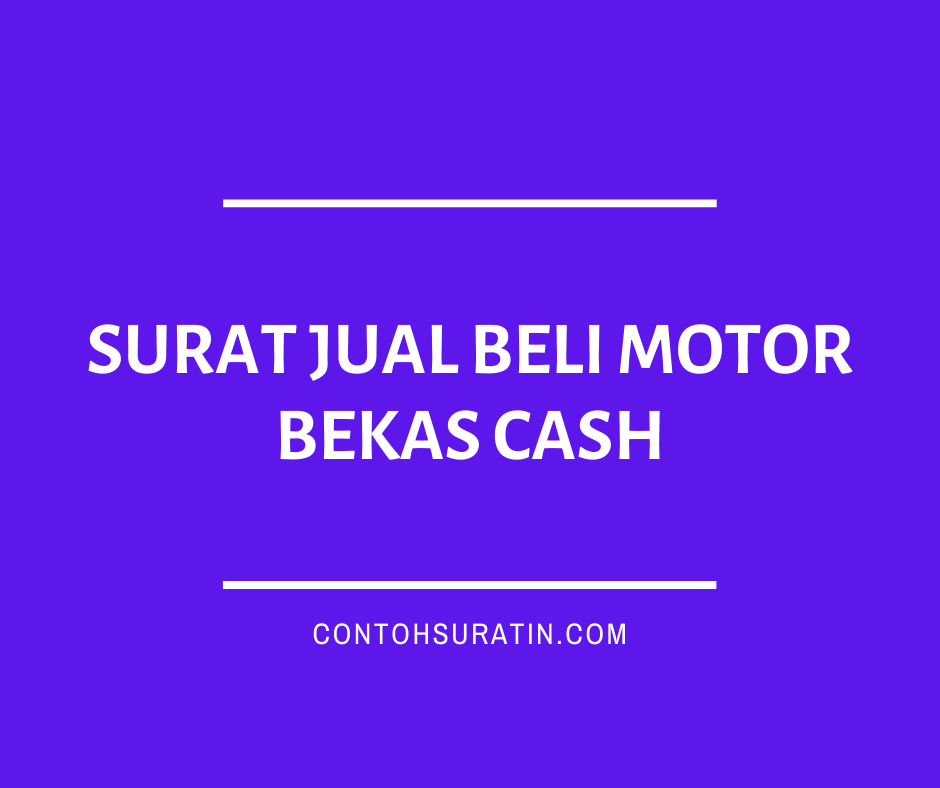 Surat Jual Beli Motor Bekas Cash