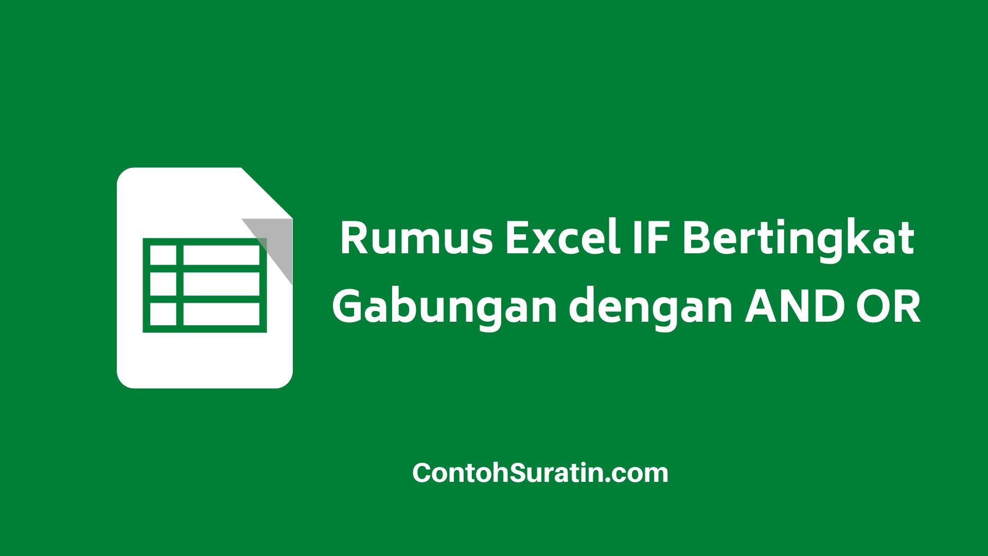 Rumus Excel IF Bertingkat Gabungan AND dan OR